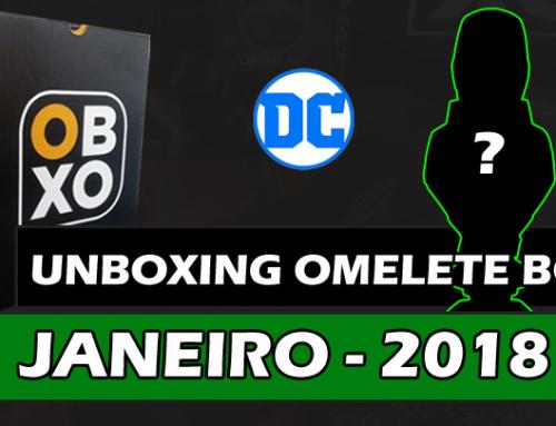Unboxing Omelete Box (Obox) – Janeiro/2018